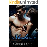 Shadows, A Love Ever After Series Book #1