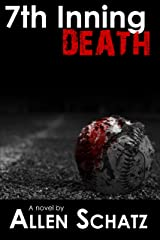 7th Inning Death (Marshall Connors Series Book 2) Kindle Edition