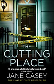 The Cutting Place: The latest new crime thriller from the Top Ten Sunday Times bestselling author (Maeve Kerrigan, Book 9)