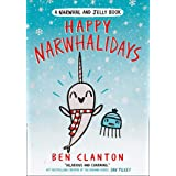 Happy Narwhalidays (A Narwhal and Jelly Book, #5): Funniest children's graphic novel of 2020 for readers aged 5+