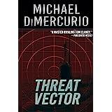 Threat Vector (The Michael Pacino Series Book 6)