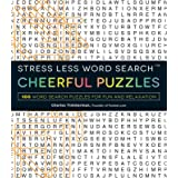 Stress Less Word Search - Cheerful Puzzles: 100 Word Search Puzzles for Fun and Relaxation