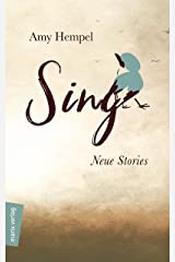 Sing: Neue Stories (marix Literatur) (German Edition) Kindle Edition