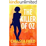 The Killer of Oz (An Eat, Pray, Die Humorous Mystery Book 6)