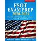 FSOT Exam Prep 2020-2021: A Study Guide with 400 Questions and Answer Explanations for the Foreign Service Officer Test: A St