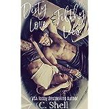 Dirty Love & Filthy Lies