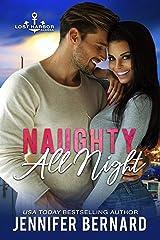 Naughty All Night (Lost Harbor, Alaska Book 5) Kindle Edition