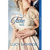 Take Me (Langley Family Trilogy Book 3)