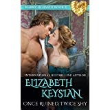 Once Ruined, Twice Shy (Marry in Haste Collection Book 3)