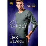 Submission Impossible (Masters and Mercenaries: Reloaded Book 1)