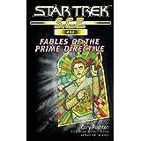 Star Trek: Fables of the Prime Directive (Star Trek: Starfleet Corps of Engineers Book 53)