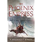 The Phoenix Empress (Ascendant Book 2)