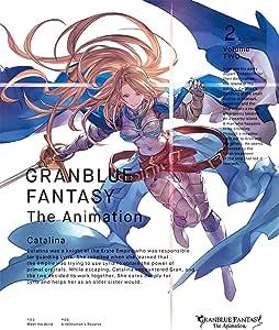 GRANBLUE FANTASY The Animation 2(完全生産限定版) [Blu-ray]