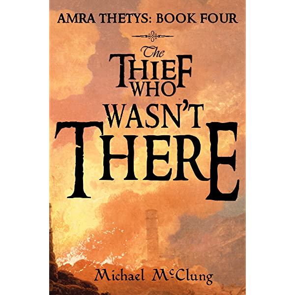 The Thief Who Pulled On Trouble's Braids (Amra Thetys Series Book 1) eBook:  McClung, Michael: Amazon.com.au: Kindle Store