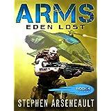 ARMS Eden Lost: (Book 4)