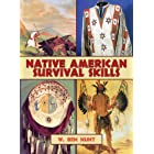 Native American Survival Skills: How to Make Primitive Tools and Crafts from Natural Materials