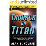 Trouble on Titan (Prologue Books)