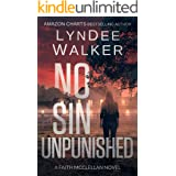 No Sin Unpunished: A Faith McClellan Novel (The Faith McClellan Series Book 3)