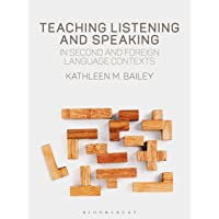 Teaching Listening and Speaking in Second and Foreign Langua…