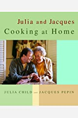 Julia And Jacques Cooking At Home Hardcover