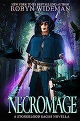 Necro Mage: A Stoneblood Saga Novella Kindle Edition