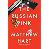 The Russian Pink: A Novel