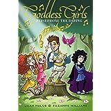 Persephone the Daring (Goddess Girls Book 11)