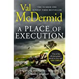 A Place of Execution: The riveting psychological thriller from the author of Sunday Times crime fiction bestsellers