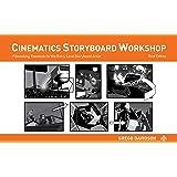 Cinematics Storyboard Workshop: Filmmaking Essentials for th…
