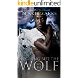 Nothing but the Wolf in Me