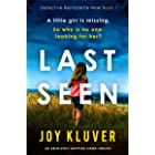 Last Seen: An absolutely gripping crime thriller (Detective Bernadette Noel Book 1)