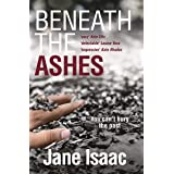Beneath the Ashes (The DI Will Jackman Thrillers Book 2)