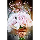 Secrets of a (Somewhat) Sunny Girl: a heartfelt second-chance romance
