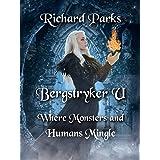 Bergstryker U: Where Monsters and Humans Mingle