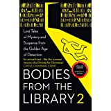 Bodies from the Library: Forgotten Stories of Mystery and Suspense by the Queens of Crime and Other Masters of Golden Age Det