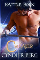 Crusader (Battle Born Book 1) Kindle Edition