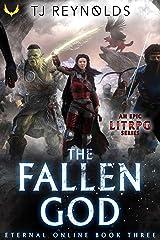 The Fallen God: A LitRPG Adventure (Eternal Online Book 3) Kindle Edition