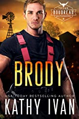 Brody (Texas Boudreau Brotherhood Book 3) Kindle Edition