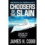 Choosers of the Slain (The USS Cunningham Quartet Book 1) (English Edition)