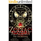 Zodiac Academy: The Awakening: An Academy Bully Romance