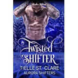Twisted Shifter (Alaska Alphas Book 2)