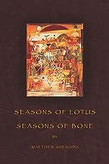 Seasons of Lotus, Seasons of Bone (American Poets Continuum Book 118) (English Edition) Kindle版