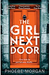 The Girl Next Door: A gripping psychological thriller that you don't want to miss from the author of The Doll House Kindle Edition