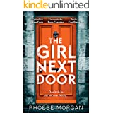 The Girl Next Door: A gripping psychological thriller from the digital bestselling author that you don't want to miss!
