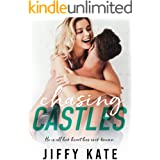 Chasing Castles: A Second Chance Brother's Bestfriend/Bestfriend's Little Sister Romance (Finding Focus Series Book 2)