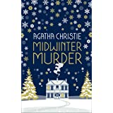 Midwinter Murder: Fireside Mysteries From The Queen Of Crime [Special Edition]