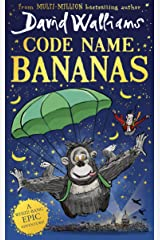 Code Name Bananas: The hilarious and epic new children's book from multi-million bestselling author David Walliams in 2020 Kindle Edition