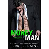 Money Man: A Bad Boy Billionaire Romance (King Maker Book 1)