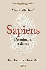 Sapiens. De animales a dioses: Una breve historia de la humanidad (Spanish Edition) Kindle Edition