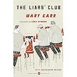The Liars' Club: A Memoir (Penguin Classics Deluxe Edition)